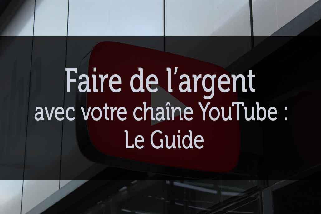 Comment gagner sa vie sur YouTube : Guide pour promouvoir et maximiser le nombre de vues de votre chaîne YouTube