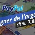 gagner de l'argent via PayPal sans rien faire