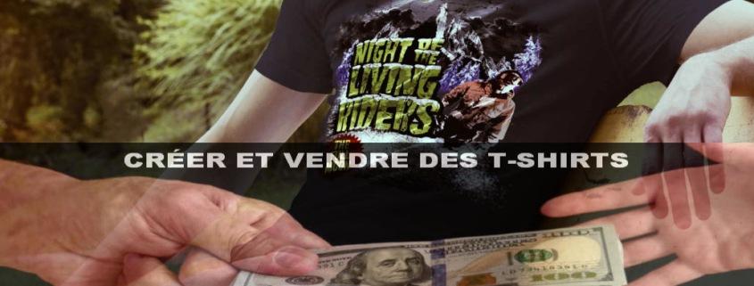 créer et vendre des T-shirts 1