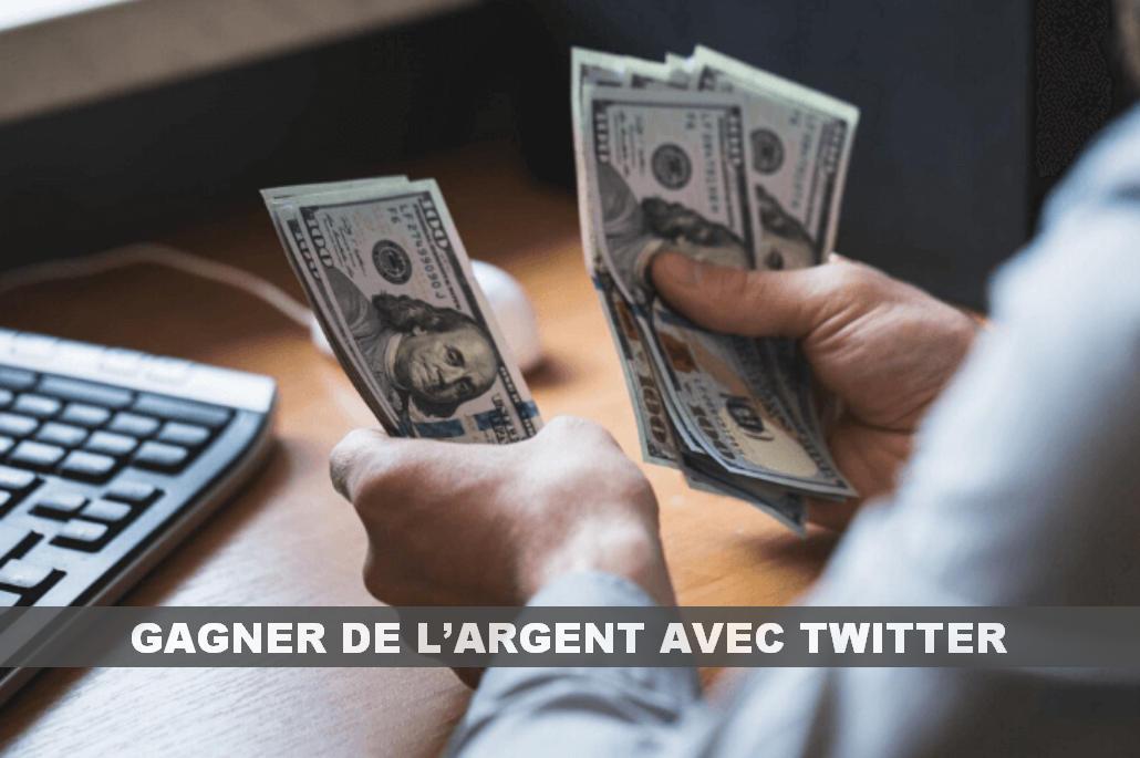 gagner de l'argent avec twitter 1